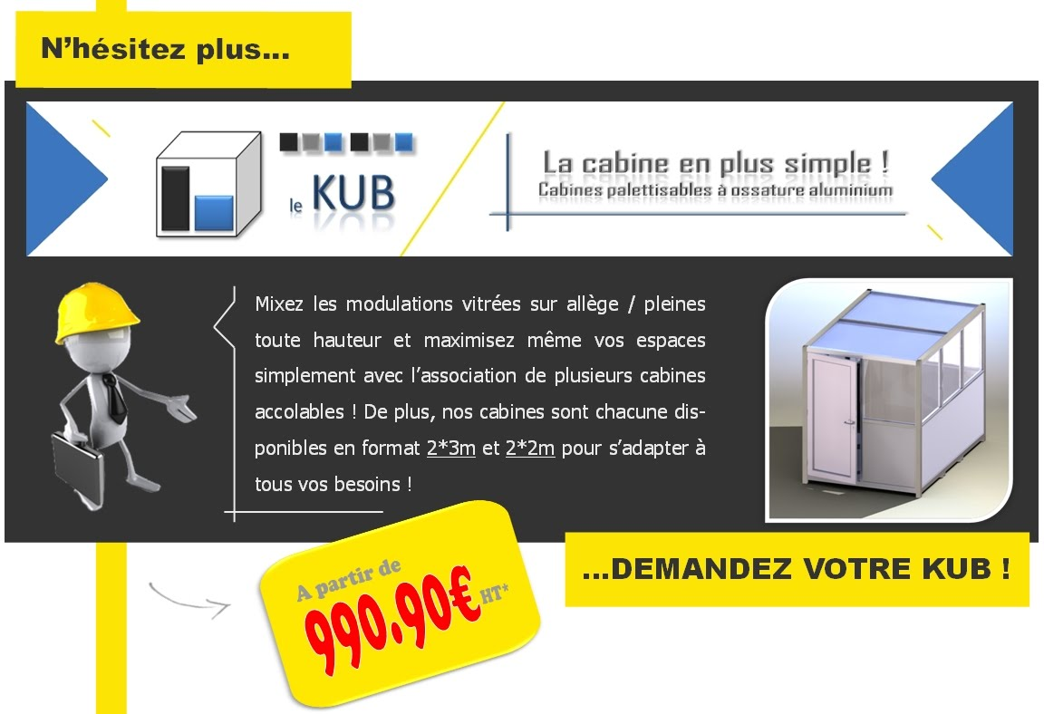 cabine disponible en 2*2m et 2*3m, simple ou accolable, à partir de 990 euros HT*